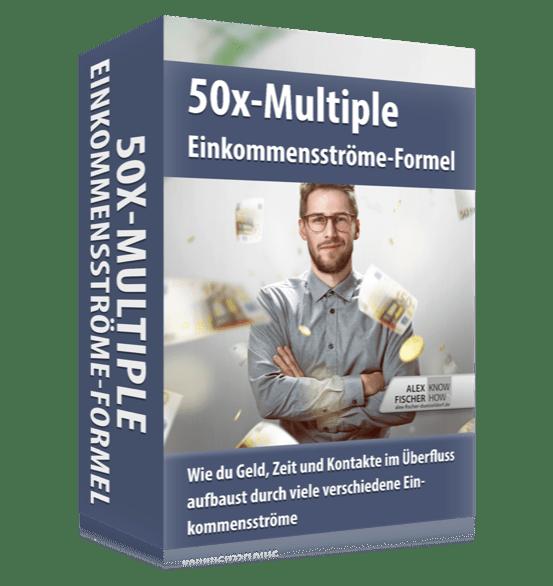 50x-Multiple-Einkommensströme-Coaching von Alex Fischer Düsseldorf erfahrungen