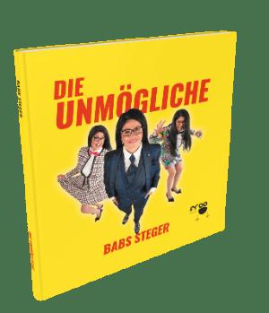 Kostenloses Buch: Die Unmoegliche von Babs Steger erfahrungen