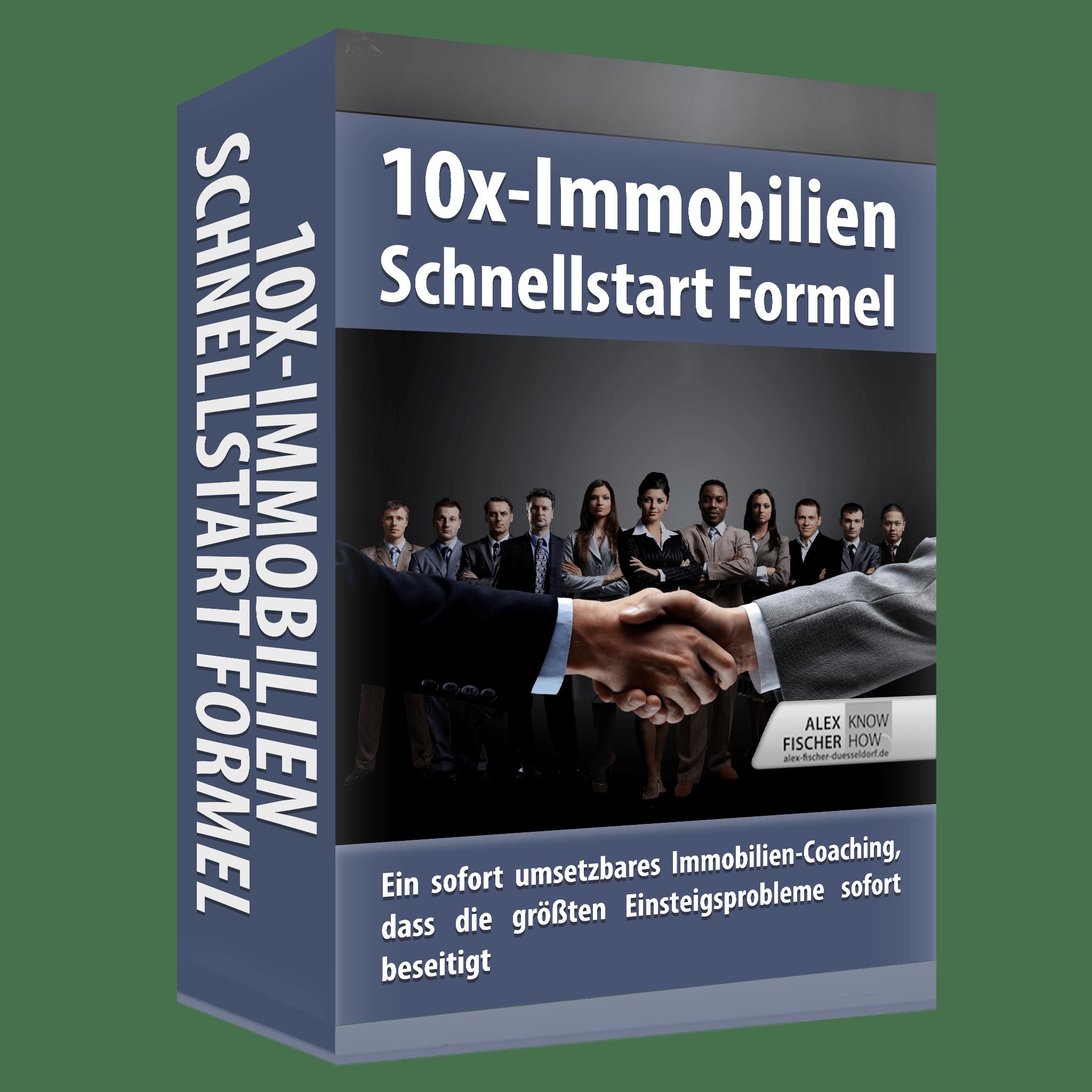 10x Immobilien Schnellstarter Formel von Alex Fischer Düsseldorf