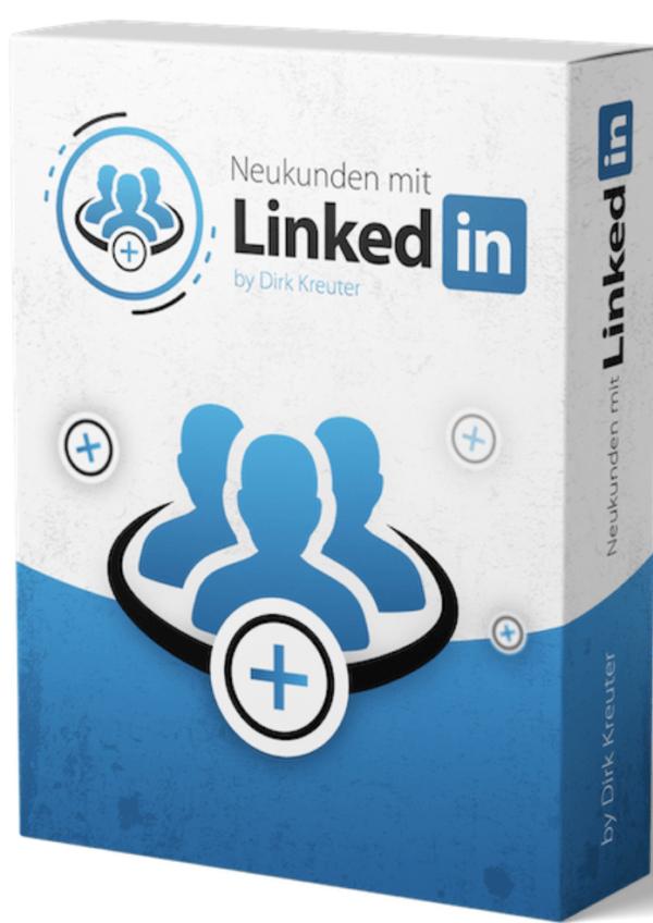 Neukunden mit LinkedIn von Dirk Kreuter