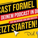 Die Podcast Formel von Dirk Kreuter