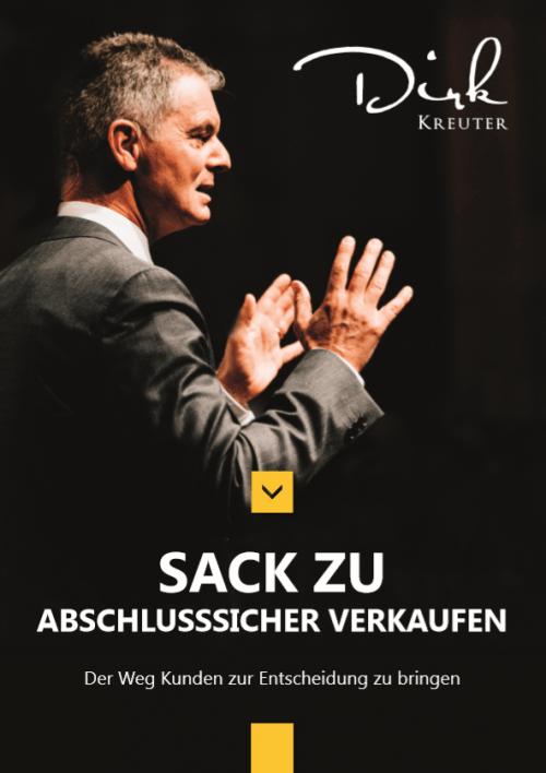 eBook: Sack Zu! Abschlusssicher verkaufen von Dirk Kreuter