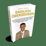 """Gratis Buch """"Endlich überzeugen"""" von Meikel Araya"""
