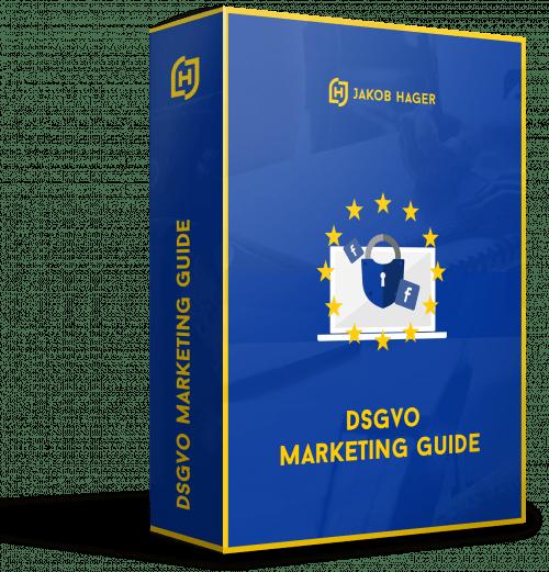 DSGVO Marketing Guide von Jakob Hager