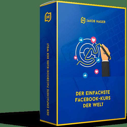 Der einfachste Facebook Kurs der Welt jakob hager erfahrungen