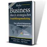 Buch Mehr Business durch strategisches Empfehlungsmarketing von Asentiv erfahrung