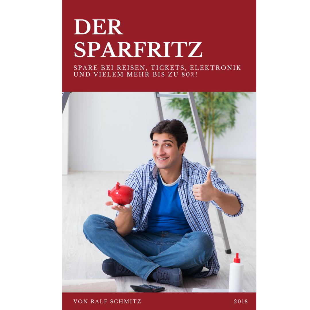 Der Sparfritz von Ralf Schmitz Erfahrungen