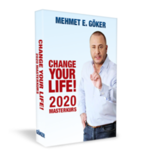 Change Your Life Masterkurs von Mehmet Göker Erfahruingen