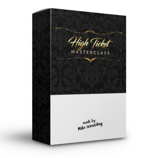High Ticket Masterclass von Mike Warmeling Erfahrungen