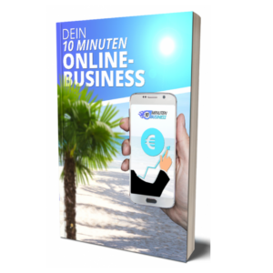 Dein 10 Minuten Online Business von Marko Miosic Erfahrungen